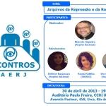 Convite Encontros AAERJ: Arquivos da Repressão e da Resistência