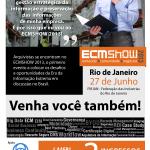 A AAERJ sorteia inscrições para o ECMShow RJ 2013