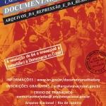 Seminário Documentar a Ditadura – 04 a 06/06 no Arquivo Nacional