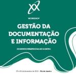 Workshop Gerenciamento da Informação e Documentação