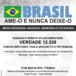 """Mesa Redonda """"Arquivo, Memória e Ditadura"""" – dia 15/04"""