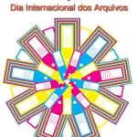 Dia Internacional dos Arquivos: uma grande ocasião para toda a rede!