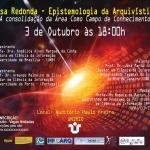 "Mesa Redonda ""Epistemologia da Arquivística"", dia 03/10, na UNIRIO"