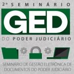 2º Seminário GED do Poder Judiciário